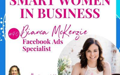 A Conversation with Bianca McKenzie – Facebook Ads Specialist