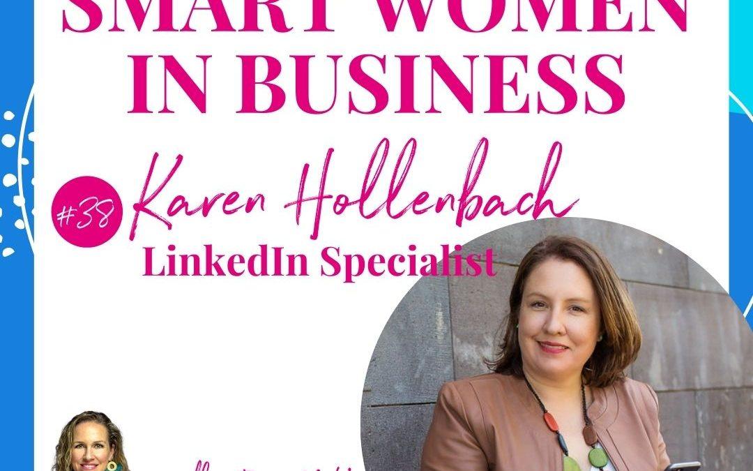 A Conversation with Karen Hollenbach – LinkedIn Specialist