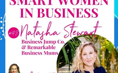 A Conversation with Natasha Stewart – Founder of Business Jump Co. & Remarkable Business Mums