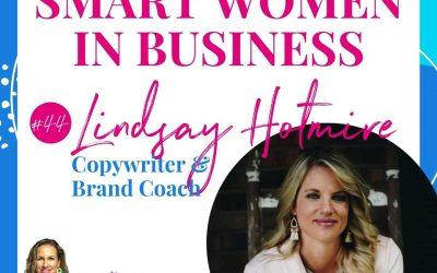 A Conversation with Lindsay Hotmire – Copywriter & Brand Coach